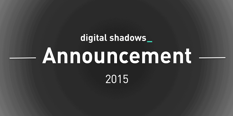 Exciting Times, Exciting Team at Digital Shadows