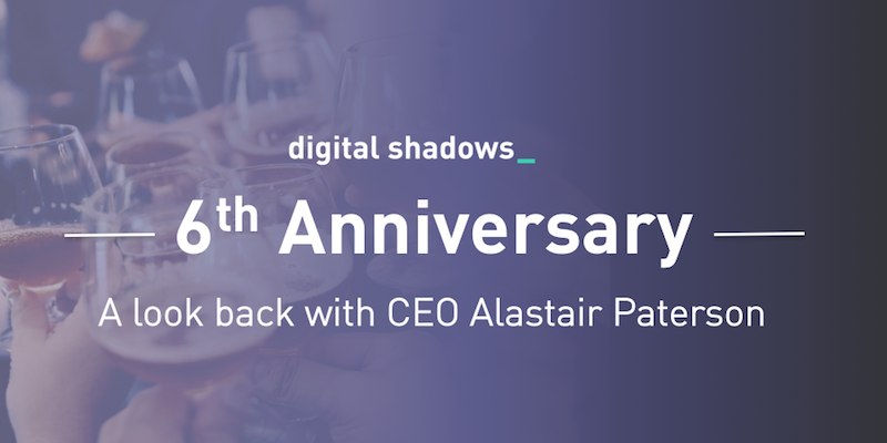 Digital Shadows' 6th Anniversary