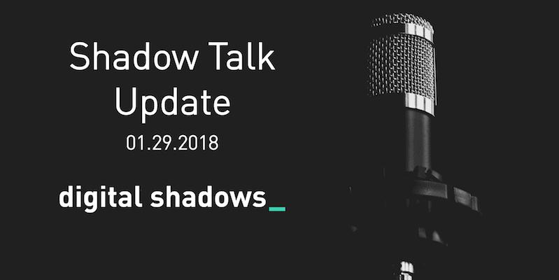 Shadow Talk Update – 01.29.2018
