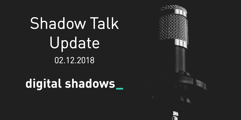 Shadow Talk Update – 12.02.2018