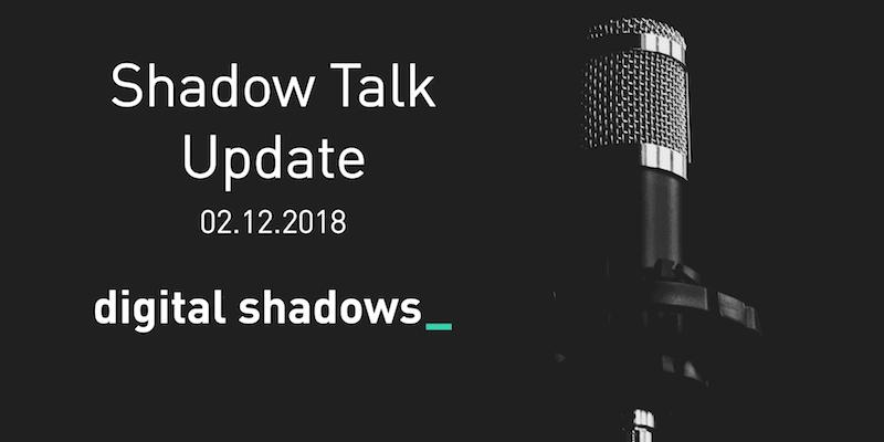 Shadow Talk Update – 12.02.2018