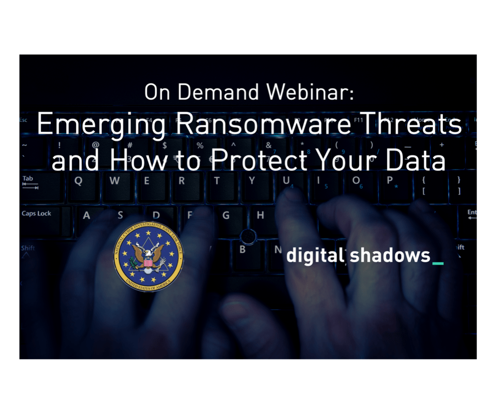Recorded Webinar with FBI: Emerging Ransomware Threats and How to Protect Your Data