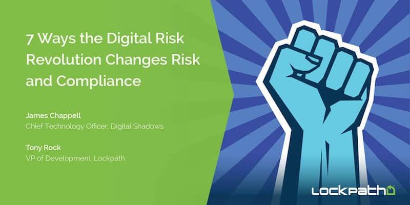7 Ways The Digital Risk Revolution Changes Risk and Compliance – Webinar Key Insights