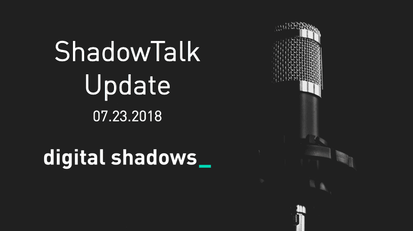 ShadowTalk Update – 07.23.2018