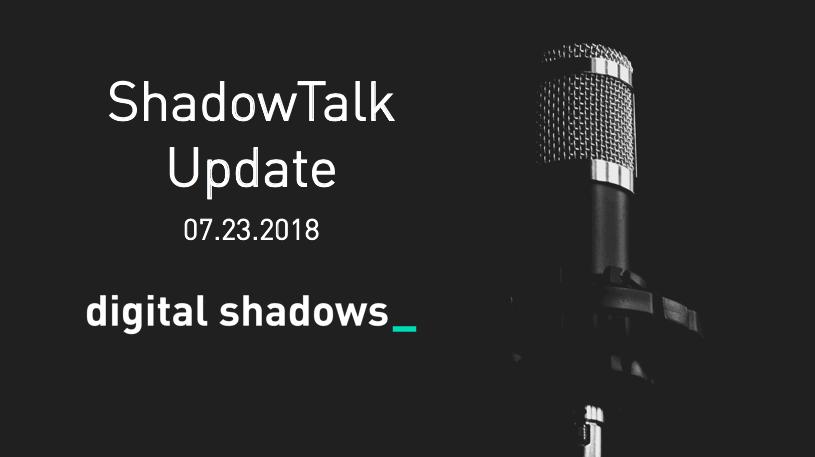 ShadowTalk Update – 07.23.2018