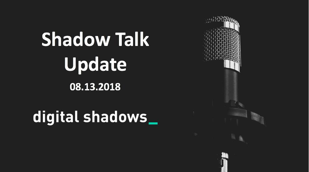 ShadowTalk Update – 08.13.2018
