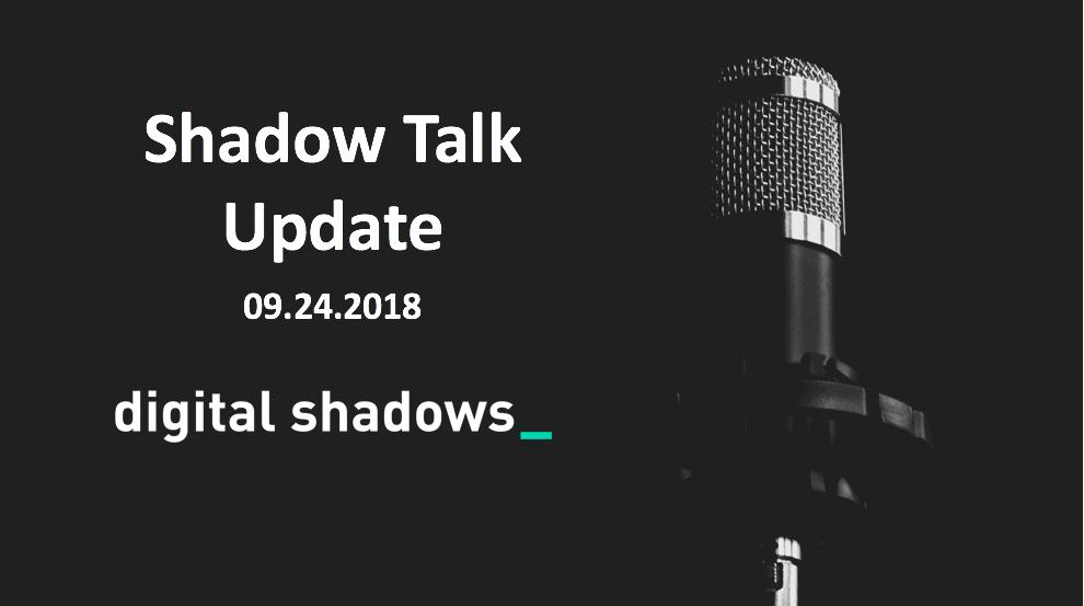 ShadowTalk Update – 09.24.2018