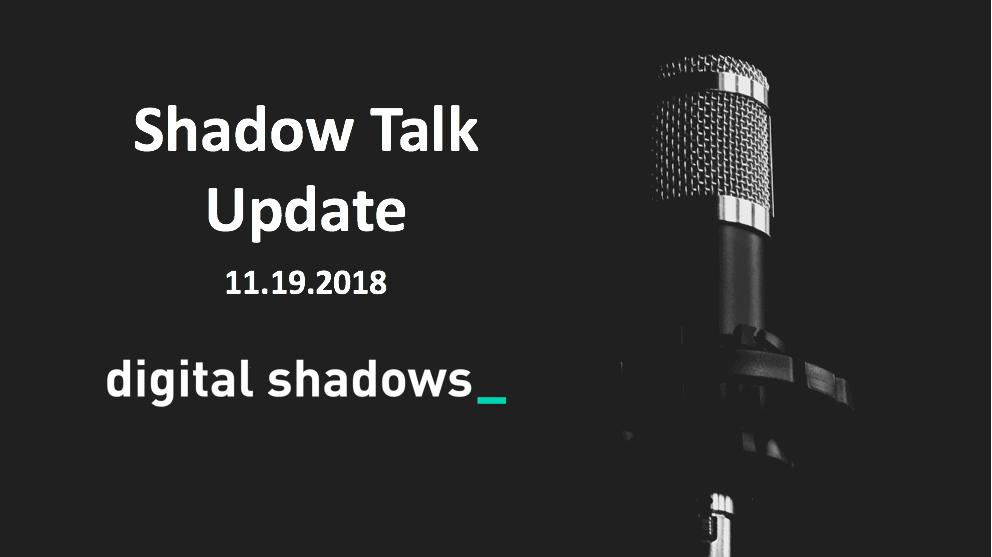 ShadowTalk Update – 11.19.2018