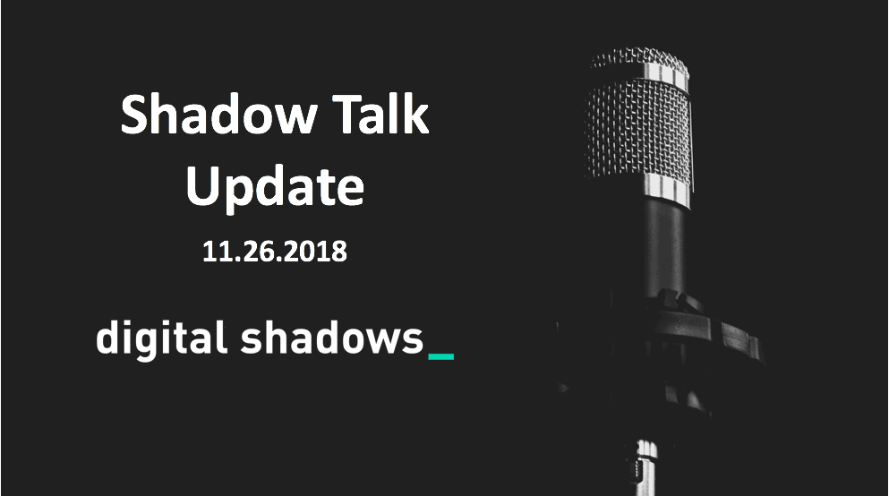 ShadowTalk Update – 11.26.2018