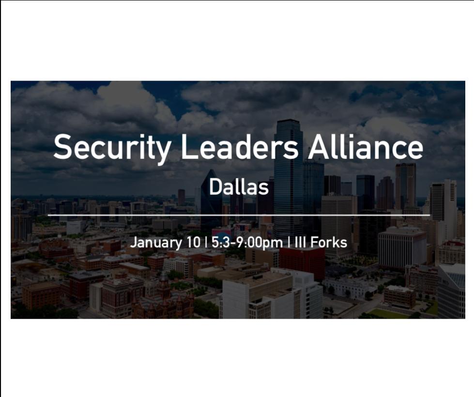 Security Leaders Alliance – Dallas
