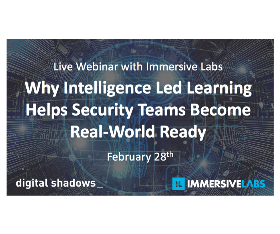Live Webinar: Why Intelligence Led Learning Helps Security Teams Become Real-World Ready