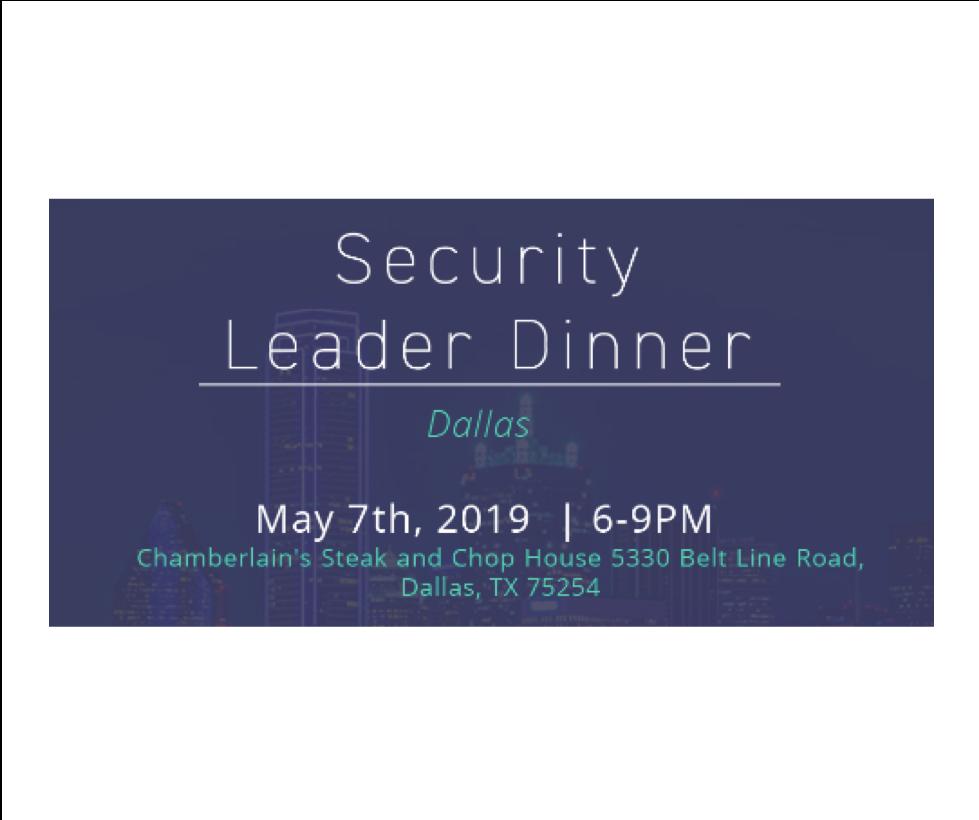 Security Leader Dinner – Dallas