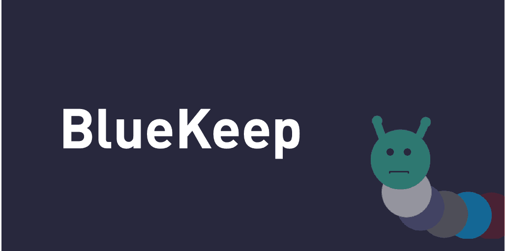 BlueKeep: Cutting through the hype to prepare your organization