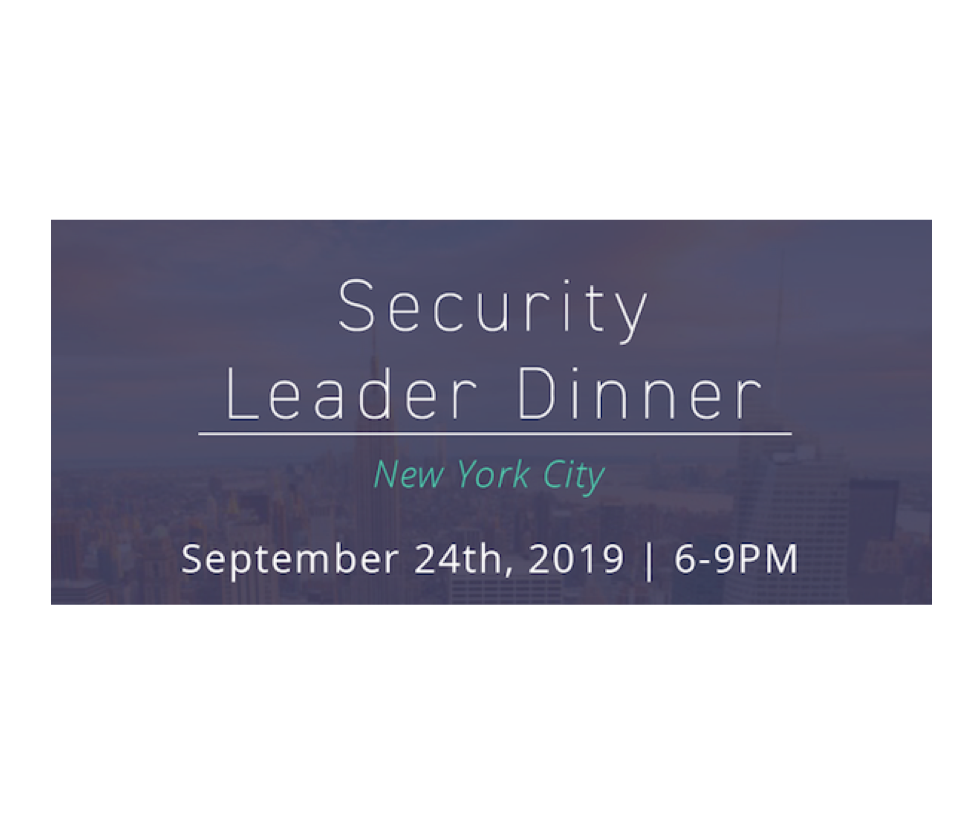 Security Leader Dinner – New York City