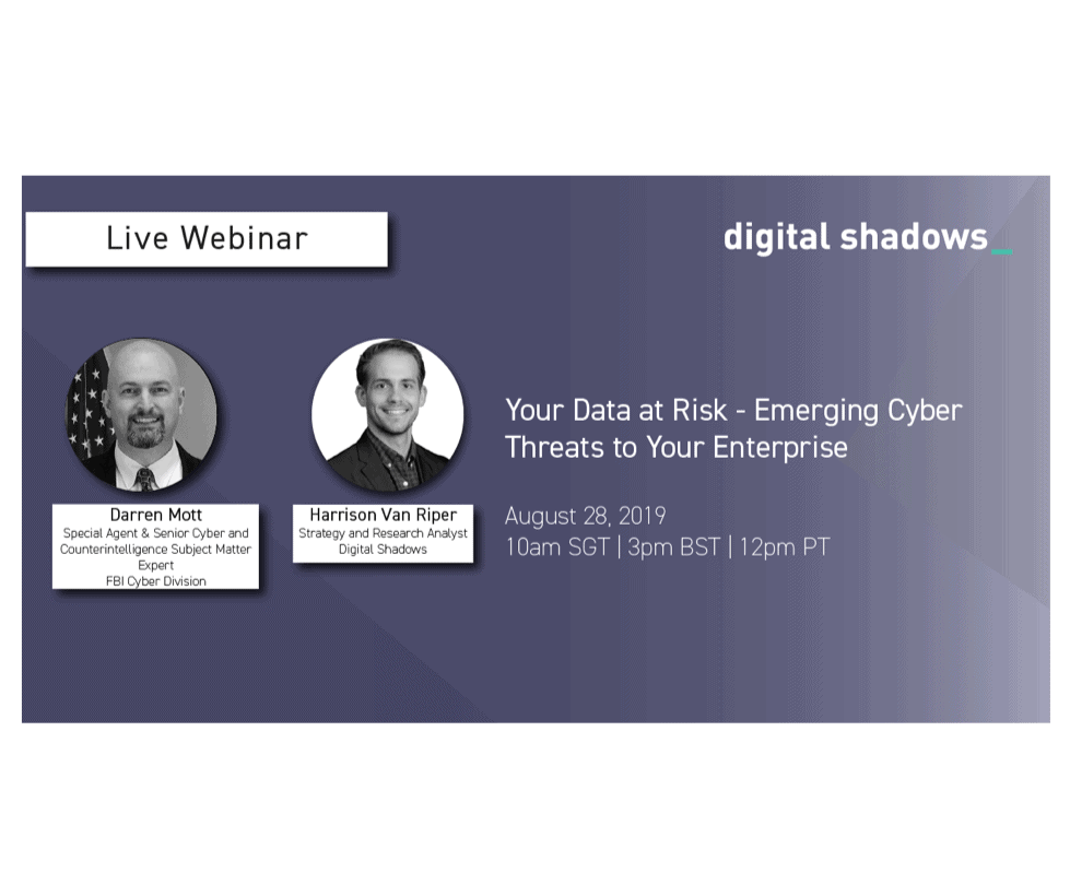Recorded Webinar with the FBI Cyber Division: Your Data at Risk – Emerging Cyber Threats to Your Enterprise