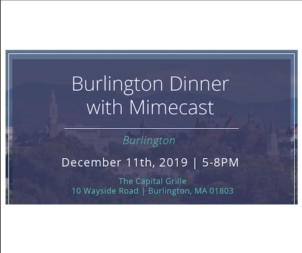 Burlington Dinner with Mimecast