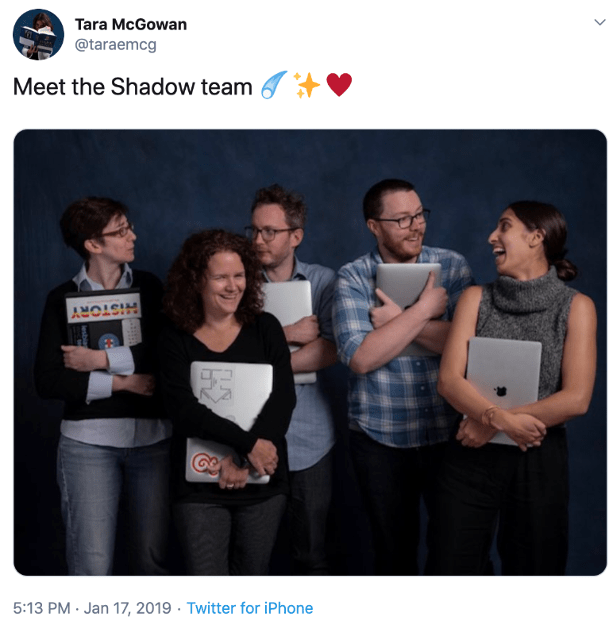 taraemcg's post displaying an image of the Shadow Inc. team