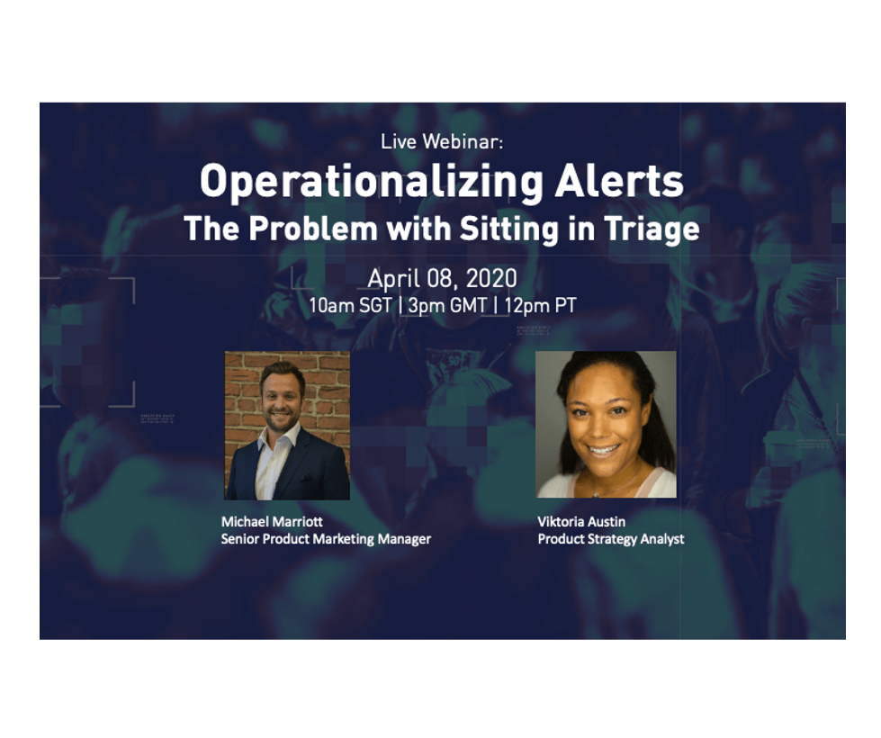 Recorded Webinar: Operationalizing Alerts: The Problem with Sitting in Triage