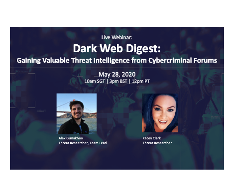 Recorded Webinar: Dark Web Digest: Gaining Valuable Threat Intelligence from Cybercriminal Forums