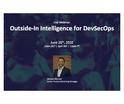 Live Webinar: Outside-In Intelligence for DevSecOps