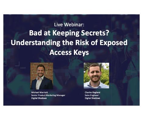 Recorded Webinar: Bad at Keeping Secrets? Understanding the Risk of Exposed Access Keys