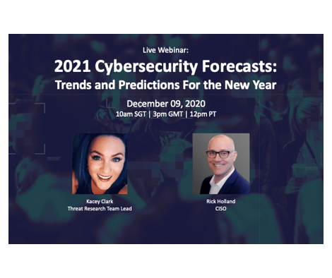Recorded Webinar: 2021 Cybersecurity Forecasts: Trends and Predictions for the New Year