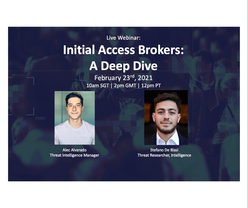Recorded Webinar:  Initial Access Brokers: A Deep Dive