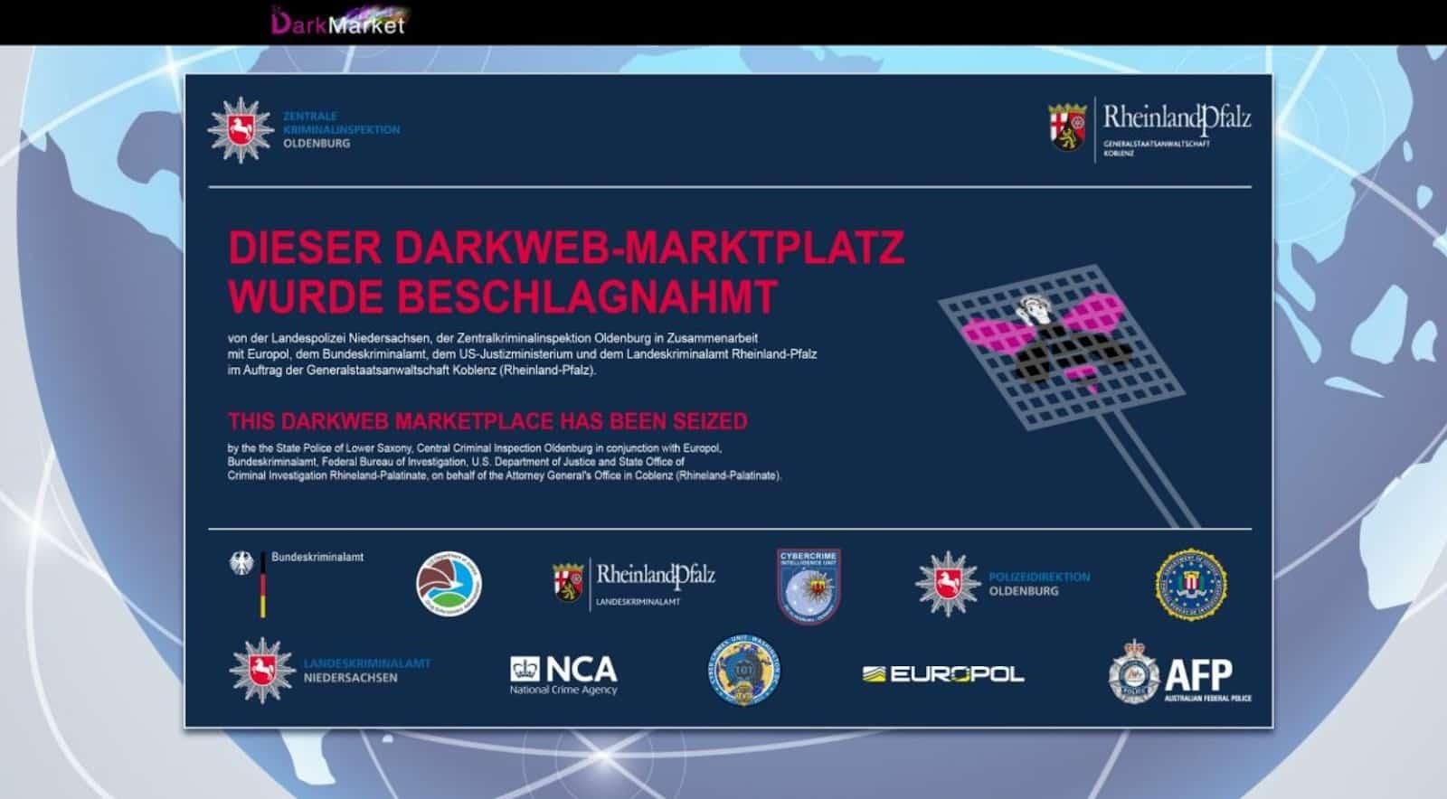 Figure 1. Notice of seizure on cybercriminal marketplace DarkMarket