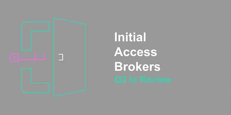 Initial Access Brokers in Q2
