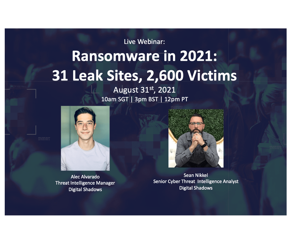 Recorded Webinar: Ransomware in 2021: 31 Leak Sites, 2,600 Victims
