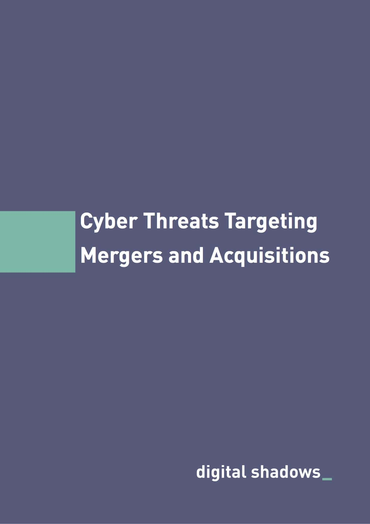 Cyber Threats Targeting Mergers and Acquisitions cover image min